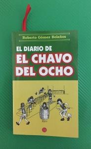 Libro El diario del Chavo del Ocho de Roberto Gómez Bolaños
