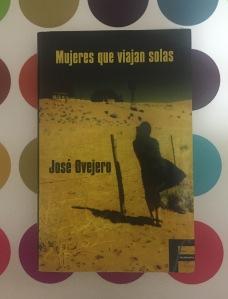 Libro Mujeres que viajan solas de José Ovejero