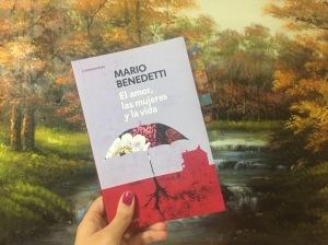 Libro El amor, las mujeres y la vida de Mario Benedetti