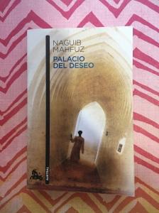 Libro Palacio del deseo de Naguib Mahfuz