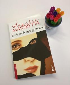 Libro mujeres de ojos grandes de Angeles Mastretta
