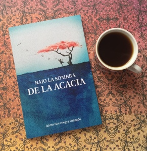 Libro Bajo la sombra de la acacia de Jaime Bocanegra Delgado