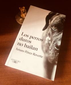 Libro Los perros duros no bailan de Arturo Pérez-Reverte