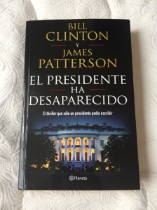 Libro El presidente ha desaparecido de James Patterson y Bill Clinton