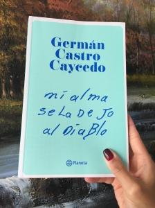 Libro Mi alma se la dejo al diablo de Germán Castro Caycedo