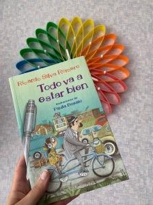 Libro Todo va a estar bien de Ricardo Silva Romero