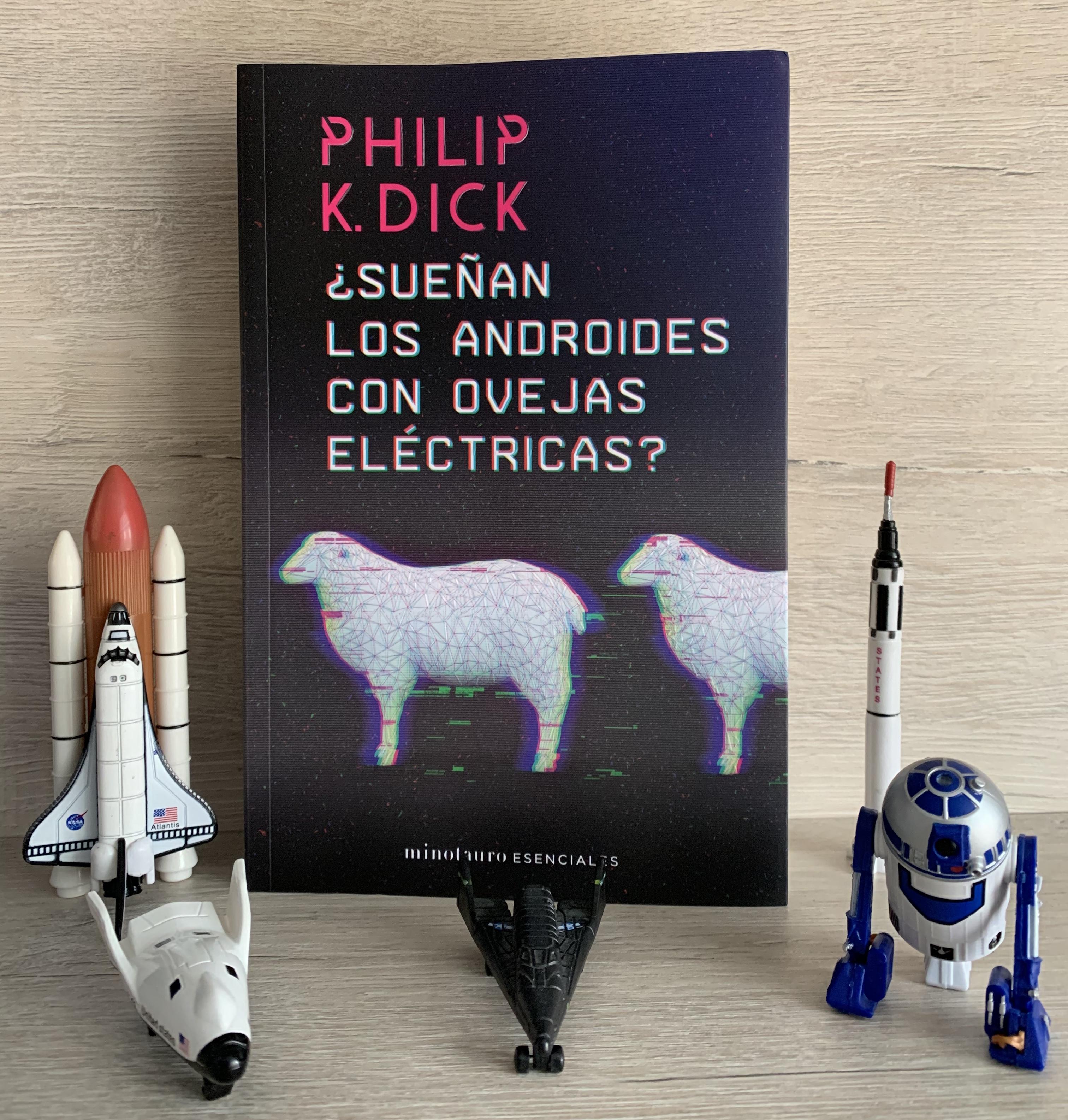 Libro ¿Sueñan los androides con ovejas eléctricas? de Philip K. Dick
