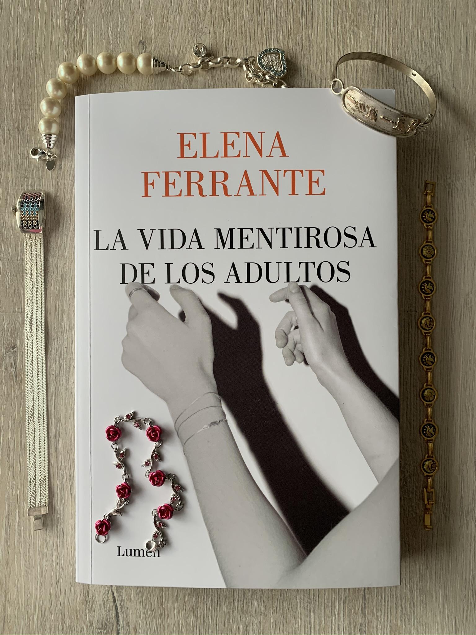 Libro La vida mentirosa de los adultos de Elena Ferrante