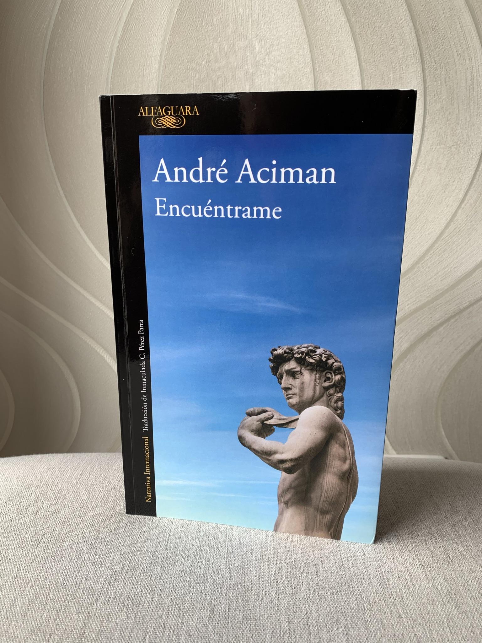 Libro Encuéntrame de André Aciman