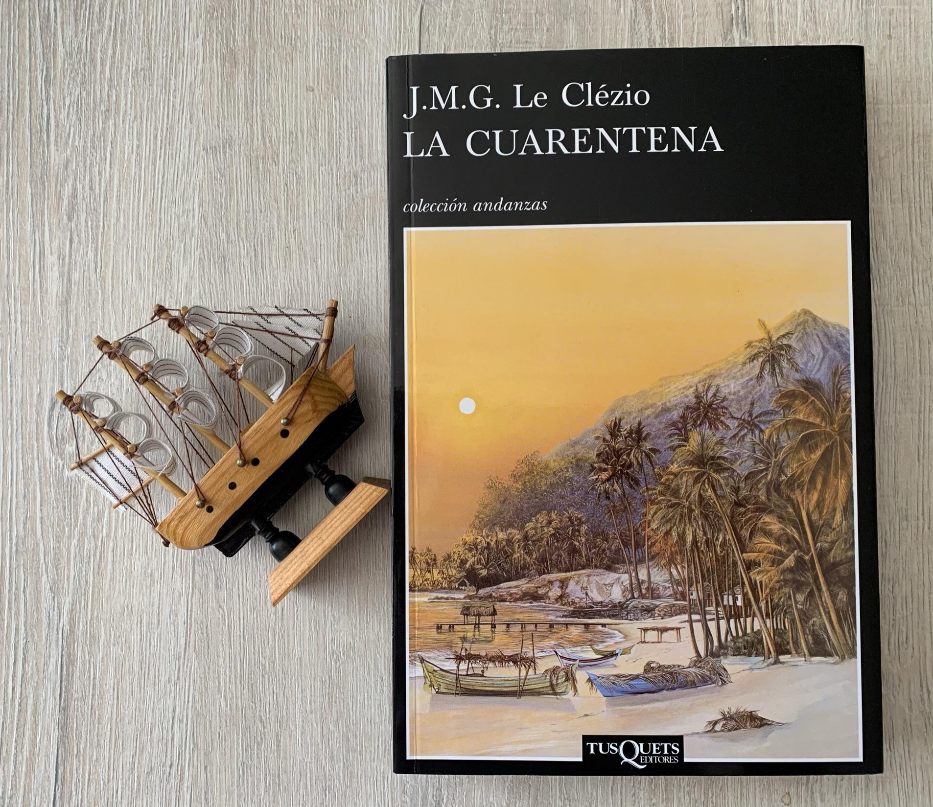 Libro La cuarentena de J.M.G. Le Clezio